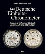 Das Deutsche Einheits-Chronometer Marine Luftwaffe Wempe Lange&Söhne Poljot Buch