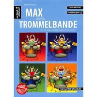 Max und die Trommelbande - Das ultimative Schlagzeugbuch für Kinder +1 Bleistift