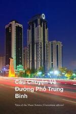 Cau Chuyen Ve Duong Pho Trung Binh : Tales of Mean Streets (Vietnamese...