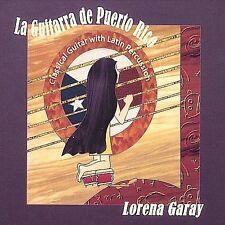 Garay, Lorena : La Guitarra De Puerto Rico CD