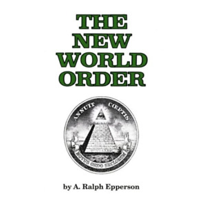 The New World Order Book Paperback by Ralph Epperson