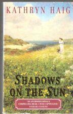 SHADOWS ON THE SUN.,Kathryn. Haig