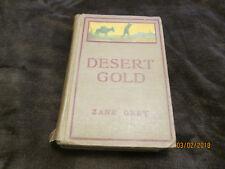 """Desert Gold"" by Zane Grey. Hardcover Grosset & Dunlap Edition 1913 Western"