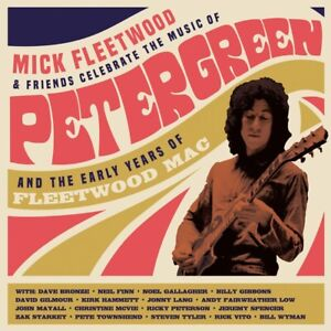 Mick and Friends Fleetwood - Celebrate the Music of Peter Green and the Early...