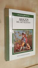 ARAZZI DEL SETTECENTO Margherita Gabetti De Agostini Antiquariato Sotheby's