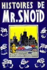 RARE EO ROBERT CRUMB : HISTOIRES DE MR. SNOID ( ARTEFACT 1981 )