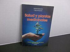 Salud y Plantas Medicinales Ingrid Kossmann y Carlos Vicente