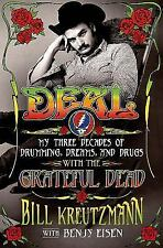 (NEW) Deal by Benjy Eisen: My Three Decades with the Grateful Dead HARDCOVER