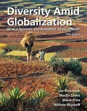 Diversity Amid Globalization: World Regions, Environment, Development (5th Edit