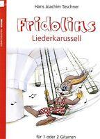 Gitarre Noten : Fridolin's Liederkarussell - SPIELBUCH  Anfänger - leicht