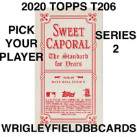2020 TOPPS T206 SWEET CAPORAL BACK SERIES 2 PICK PLAYERS COMPLETE YOUR SET
