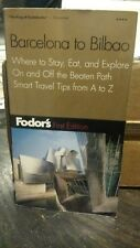 Fodors Barcelona to Bilbao, 1st Edition: Where to