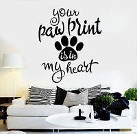 Vinyl Wall Decal Pet Quote Animal Paw Print Stickers Mural (ig4399)