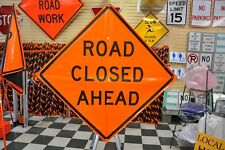 "Road Closed Ahead Fluorescent Vinyl With Ribs Road Sign 48"" X 48"""