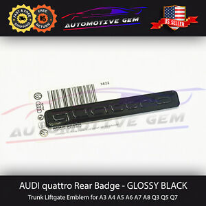Audi Quattro Emblem Gloss Black 3D Badge Rear Trunk OEM A3 A4 A5 A6 A7 Q3 Q5 TT