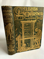 Silas Marner, George Eliot, Hugh Thomson Illustrations 1907 Gold Stamped Binding