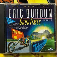 """CD: ERIC BURDON & The ANIMALS """"Good times"""" The Best Of"""
