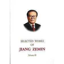 SELECTED WORKS OF JIANG ZEMIN  (Volume 3)