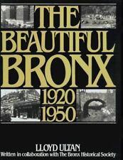 The Beautiful Bronx 1920-1950