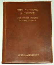 John S Arkwright THE SUPREME SACRIFICE - 1919 leather bound WWI