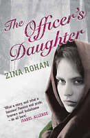 The Officer's Daughter, Rohan, Zina, Very Good Book