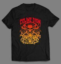 CELINE DION MY HEART WILL GO ON HEAVY METAL STYLE OLDSKOOL SHIRT MANY OPTIONS