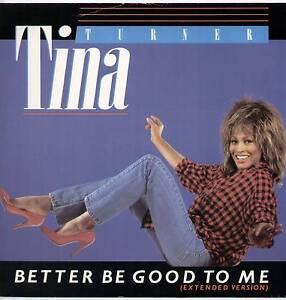 "TINA TURNER ~ BETTER BE GOOD TO ME [EXTENDED] ~ 1984 UK 2-TRACK VINYL 12"" SINGLE"