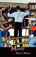Milagro en la Escuela Monty (Spanish Edition)-ExLibrary