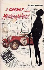 Il carnet di via Montenapoleone. Renzo Barbieri. Ediz del Biscione. RM6