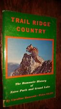 Trail Ridge Country The Romantic History of Estes Park Signed by Banecroft 1968