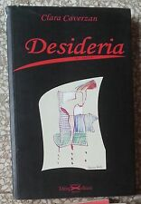 10659 Letteratura erotica - C. Caverzan - Desideria - editing 2008
