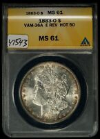 1883-O $1 Morgan Dollar - HOT 50 - VAM-36A E Clash Reverse - ANACS MS 61 -Y-1543