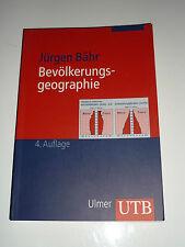 Bevölkerungsgeographie von Jürgen Bähr Lehrbuch Studium UTB Ulmer