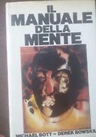 Il manuale della mente - Michele Bott - CDE ,1984 - C