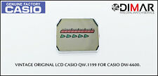 REPLACEMENT VINTAGE ORIGINAL LCD CASIO QW-1199 NOS. FOR CASIO DW-6600.