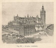 B2376 Siviglia - La Cattedrale - Incisione antica del 1930 - Engraving