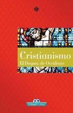 Cristianismo: El dogma de occidente (Religiones y cultos series)-ExLibrary