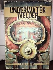THE UNDERWATER WELDER JEFF LEMIRE TPB MINT GRAPHIC NOVEL TOP SHELF MUST SEE