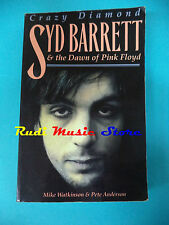 BOOK LIBRO Crazy Diamond SYD BARRETT & THE DAWN OF PINK FLOYD 2001 no cd lp dvd