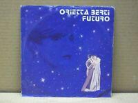 ORIETTA BERTI - FUTURO - 45 GIRI - VG+/NM