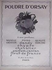 PUBLICITÉ 1925 POUDRE D'ORSAY PARFUM ROSE DANDY CHYPRE CHEVALIER - ADVERTISING