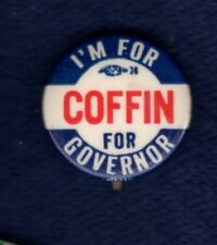 FRANK COFFIN LEWISTON MAINE GOVERNOR '60 CONGRESSMAN POLITICAL PINBACK BUTTON