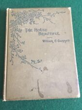 The house beautiful by William C. Gannett 1895 poetry