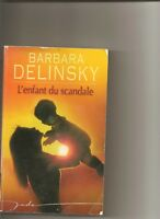 L'enfant du scandale de Delinsky, Barbara | Livre | d'occasion