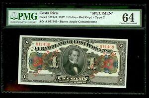 "1917 COSTA RICA ""SPECIMEN"" 1 COLON TYPE C  PMG CHOICE UNC 64 P# S121s3"