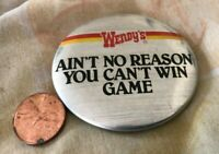 Vintage Wendy's Restaurant Ain't No Reason You Can't Win Advertising Pinback