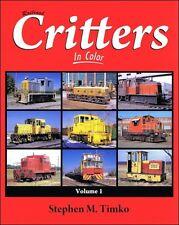 Railroad Critters In Color, Vol. 1 / Trains / Railroad