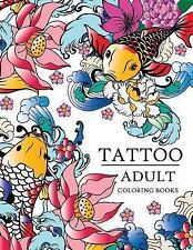 Tattoo Adult Coloring Books, Paperback, Brand New, Free shipping in the US