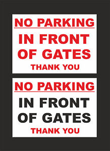 No Parking In Front Of Gates Thank You Sign - 2 options - All Materials & Sizes