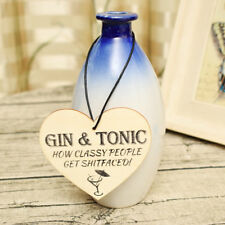 Chic Gin And Tonic Funny Plaque Gift Alcohol Novelty Wooden Hanging Heart Sign